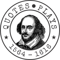 Shakespeare Quotes and Plays