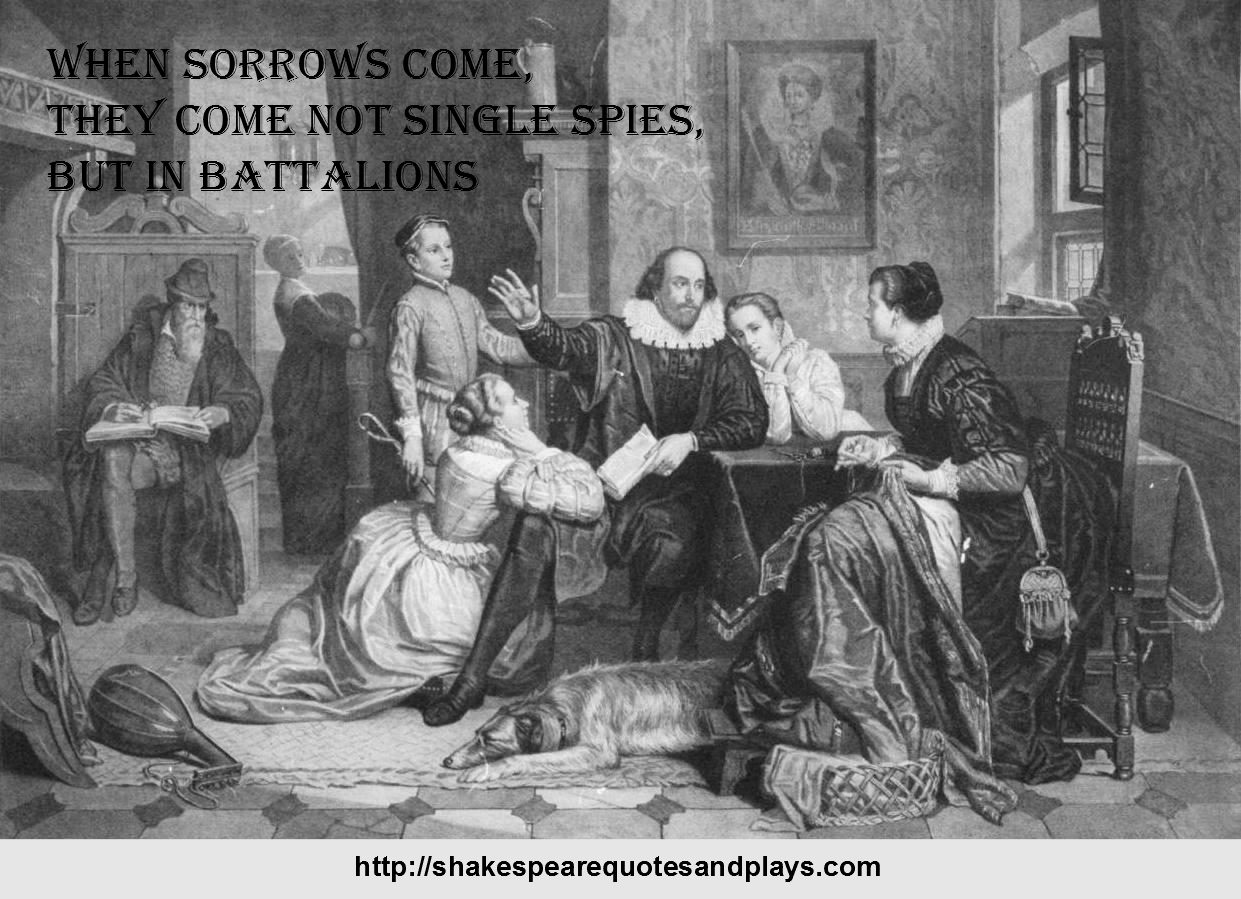 shakespeare quotes when sorrows come